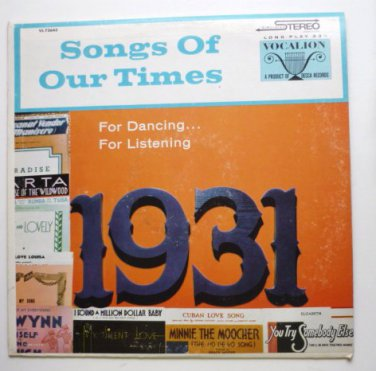 Songs of Our Times For Dancing For Listening lp 1931