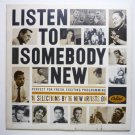 Listen to Somebody New lp by Various
