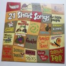 21 Short Songs for Little People lp by Archer and Gile