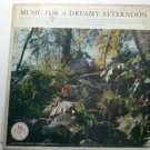 Music for a Dreamy Afternoon lp The International Concert Orchestra