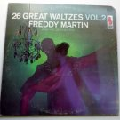 26 Great Waltzes Vol 2 lp by Freddy Martin
