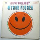 Happy Polkas By Myron Floren lp
