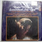 Somewhere My Love lp by Roger Williams