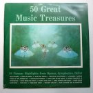 50 Great Music Treasures lps Various Artists Operas Symphonies Ballet