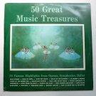 50 Great Music Treasures lps Various Artists Operas Symphonies Ballet