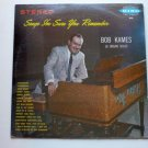 Songs Im Sure You Remember lp by Bob Kames