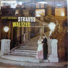 Hi-fi Vienna Strauss Waltzes Newly Recorded in Vienna lp by Hofman and Schonherr
