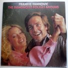 The Dancingest Polkas Around lp by Frankie Yankovic
