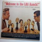 Welcome to the LBJ Ranch lp by Doud and Robin
