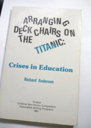Arranging Deck Chairs on the Titanic Autographed by Richard Anderson