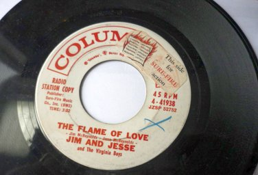 The Flame of Love / Gosh I Miss You All the Time 45 rpm Jim and Jesse - Rare