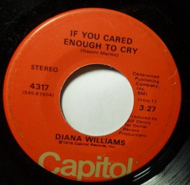 If You Cared Enough to Cry / Teddy Bears Last Ride 45 rpm Diana Williams