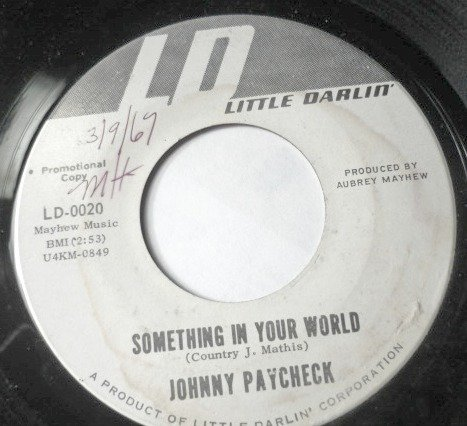 Jukebox Charlie / Something in Your World 45 by Johnny Paycheck