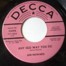 Any Old Way You Do / Your Ole Handy Man 45 Jan Howard