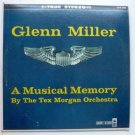Glenn Miller: A Musical Memory By the Tex Morgan Orchestra lp