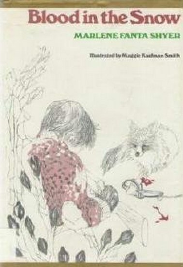 Blood in the Snow by Marlene Shyer Hardcopy 0395219299