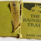 Zane Grey The Rainbow Trail 1915 (Harper & Bros.)