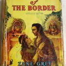 Zane Grey The Spirit of the Border1940 Saalfield Pub.