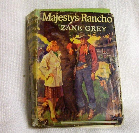 Zane Grey Majesty's Rancho 1938 G & Dunlap