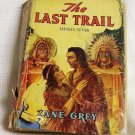 Zane Grey The Last Trail 1940 Saalfield Publishing