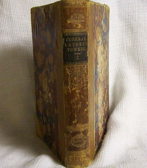 Original Latheby Towers Vol.II  by Alice Corkran -1879