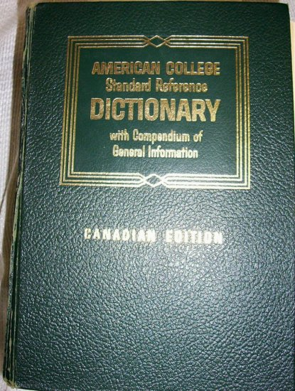 AMERICAN COLLEGE STANDARD REFERENCE DICTIONARY Canadian Edition