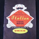 The Gourmet's Italian Cook Book by Unico