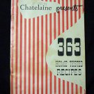 Chatelaine presents 363 Home Tested Recipes (1953)