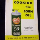 COOKING WITH CORN OIL (ST. LAWRENCE STARCH CO. LTD.)