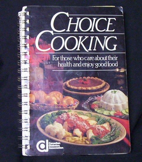 Choice Cooking (Canadian Diabetes Association) 1983