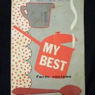 My Best Farm Recipes (1958) New Holland Machine