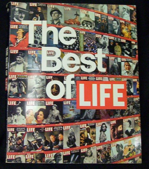 LIFE MAGAZINE~The Best of Life 306 pages Plus covers