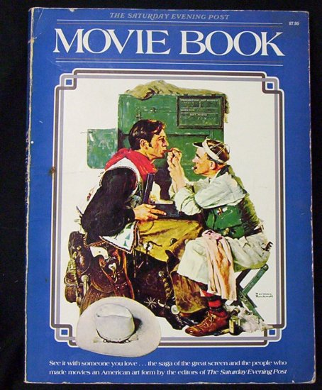 The Saturday Evening Post Movie Book (1977) Norman Rockwell's Gary Cooper on the Cover