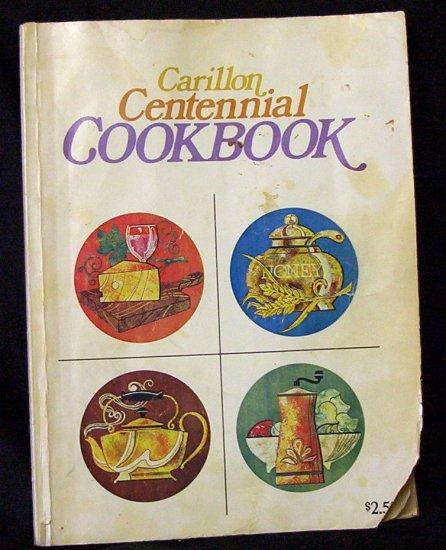 Carillon Centennial Cook Book 1974