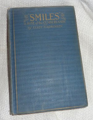 Smiles - A Rose of the Cumberlands by Eliot H. Robinson Vintage copy