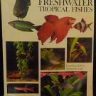 The Complete Aquarist&#39;s Guide to Freshwater Tropical Fishes - John Gilbert 1972