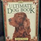 The Ultimate Dog Book-David Taylor