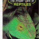 The Proper Care of Reptiles