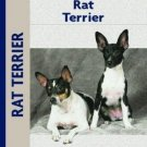 Rat Terrier : Alice J. Kane - New hardcover Kennel Club Books