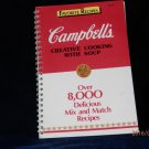 CAMPBELL'S - CREATIVE COOKING WITH SOUP COOKBOOK 1985.