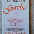 The Miracle of Garlic by Paavo O. Airola (1981, Paperback)
