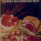 Super-Valu - You can't beat Super-Valu Meat