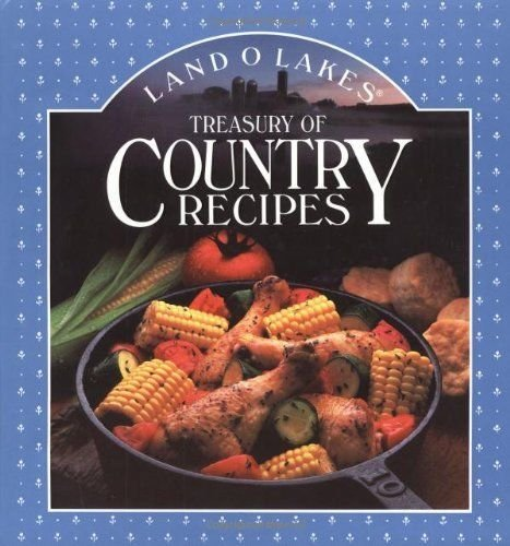 Land O Lakes Treasury Of Country Recipes- Hardcover