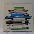 The EB Eddy Handbook of Printing Production