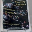 Bursting Bubbles of Government Deception - Robert - Arthur: Menard
