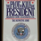 The Plot to Kill the President by Blakey and Billings