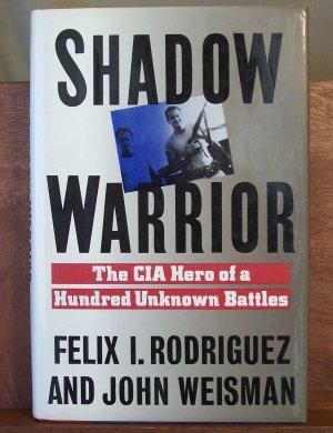 Shadow Warrior by Feliz Rodriguez and John Weisman