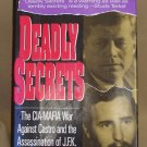 Deadly Secrets by Warren Hinkle and William Turner