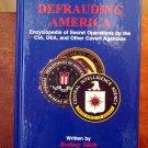 Defrauding America 3rd Edition by Rodney Stich