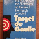 Target De Gaulle by Pierre Demaret and Christian Plume